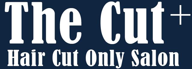 The Cut+ ザ・カット プラス 東陽町・木場 カット&スタイリング 1,800円